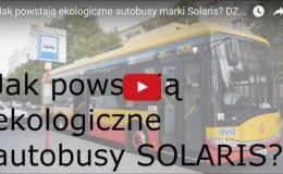 Jak powstają ekologiczne autobusy, czyli DZB z wizytą w Solarisie!