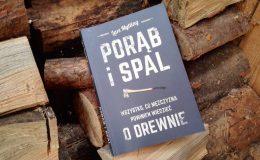 """""""Porąb i spal"""" – recenzja książki"""